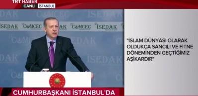 Erdoğan'dan İslam dünyasına kritik mesajlar...