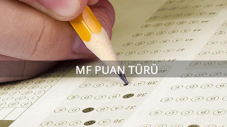 MF Puan türü ile yerleşebileceğiniz üniversite bölümleri