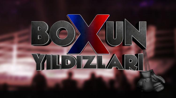 Boxun Yıldızları TV8'de başladı! Boxun Yıldızları yarışmacıları kimlerdir?