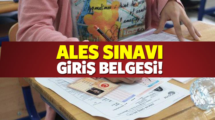 19 Kasım - ALES sınavı giriş yerleri ve sınav giriş belgesi sayfası!