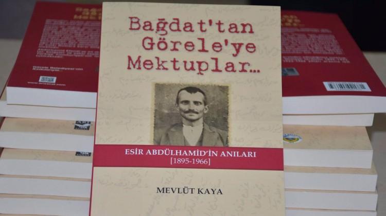 'Bağdat'tan Görele'ye Mektuplar' kitap oldu