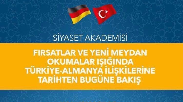 """""""Türkiye-Almanya"""" ilişkileri masaya yatırılıyor"""