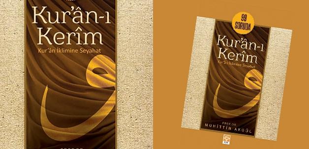 99 Soruda Kur'an-ı Kerim