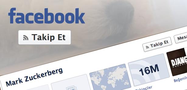 Facebook 'Takip Et' butonu aktif!