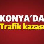 Konya son dakika haber! Konya'da 40 araç birbirine girdi
