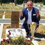 İbrahim Erkal'ı unutmadı! Kupayla mezarına gitti