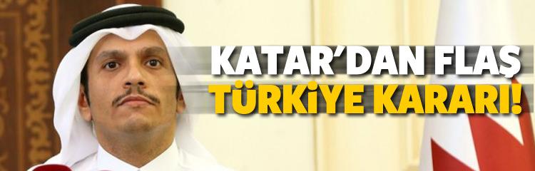 Katar'dan flaş Türkiye kararı