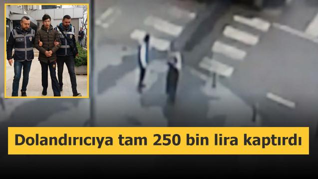 Dolandırıcıya tam 250 bin lira kaptırdı