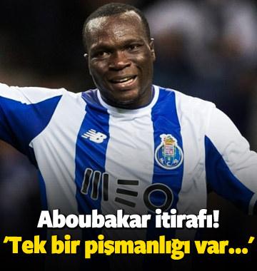 Aboubakar itirafı! 'Tek bir pişmanlığı var...'