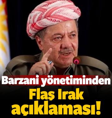 Barzani yönetiminden flaş Irak açıklaması!