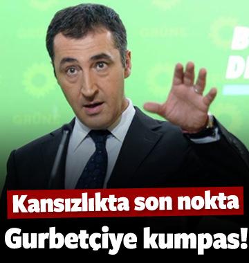 Cem Özdemir ve FETÖ'den gurbetçiye kumpas!
