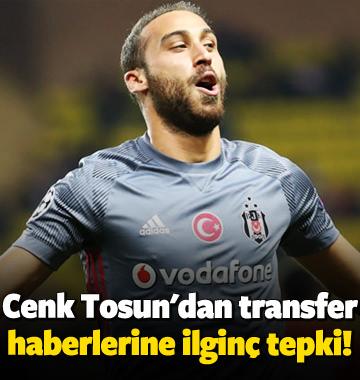 Cenk Tosun'dan transfer haberlerine ilginç tepki!