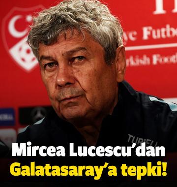 Mircea Lucescu'dan Galatasaray'a tepki!