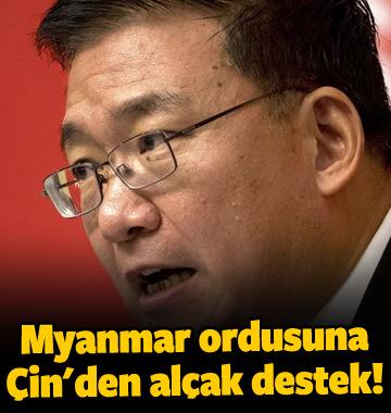 Myanmar ordusuna Çin'den alçak destek!