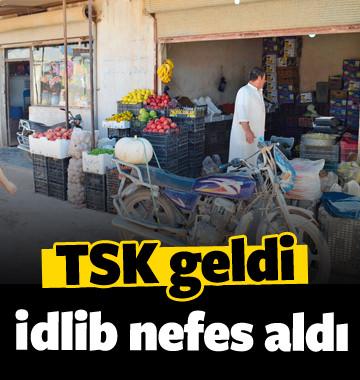 TSK'nın gelmesiyle İdlib rahat nefes aldı