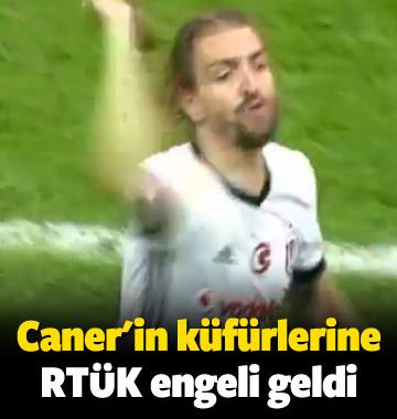 Caner Erkin'in küfürlerine RTÜK engeli!
