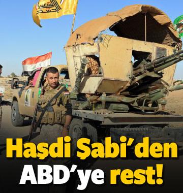 Haşdi Şabi'den ABD'ye rest: Siz çekileceksiniz!