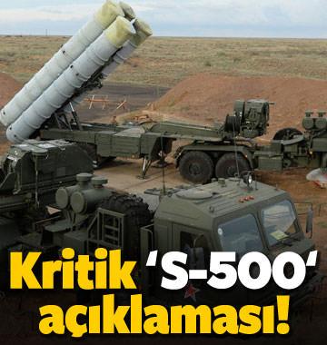 Kritik 'S-500' açıklaması