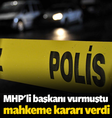 MHP'li başkanı yaralayan zanlı tutuklandı