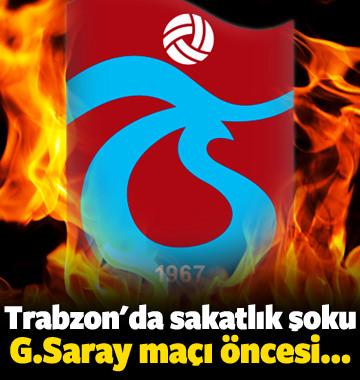 Trabzonspor'da sakatlık şoku! G.Saray öncesi...