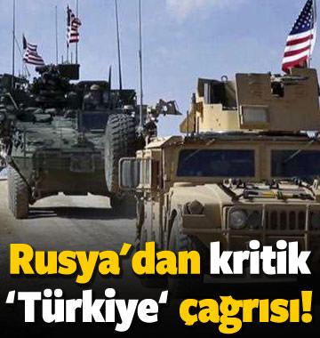 Rusya'dan kritik 'Türkiye' çağrısı!