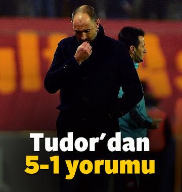 Tudor 5-1 sonrası neler söyledi?