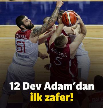 12 Dev Adam'dan ilk zafer!