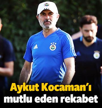 Aykut Kocaman'ı mutlu eden rekabet