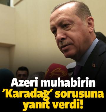 Azeri muhabirin 'Karadağ' sorusuna yanıt verdi!