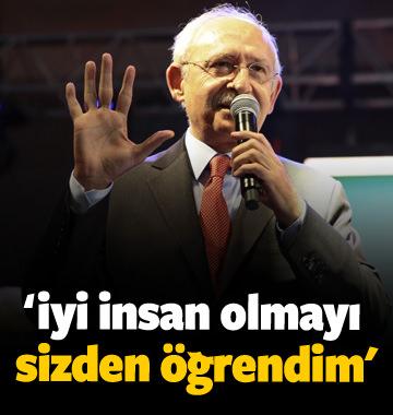 Kılıçdaroğlu: İyi insan olmayı sizden öğrendim