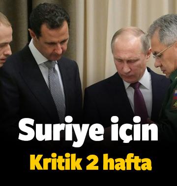 Suriye için kritik 2 hafta