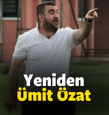 Ümit Özat yeniden Süper Lig'de!