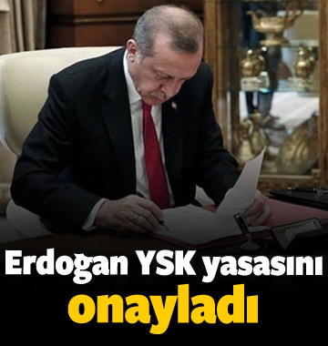 Cumhurbaşkanı Erdoğan, yeni YSK yasasını onayladı