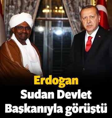 Erdoğan, Sudan Devlet Başkanıyla görüştü