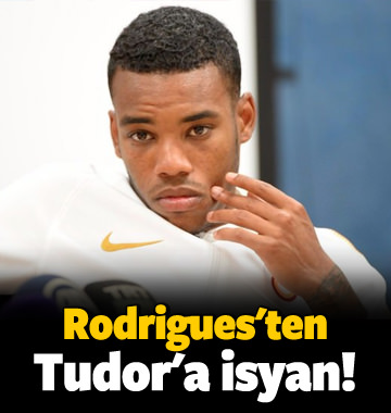 Rodrigues'ten Tudor'a isyan!