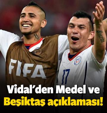 Vidal'den Medel ve Beşiktaş açıklaması!