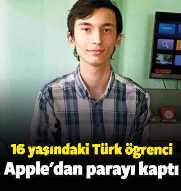 16 yaşındaki Türk öğrenci Apple'dan parayı kaptı