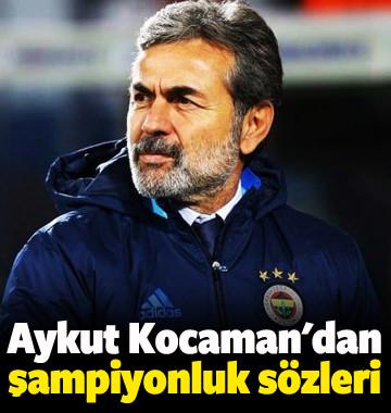 Aykut Kocaman'dan şampiyonluk sözleri