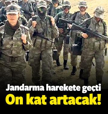 Jandarma harekete geçti! 10 kat artacak