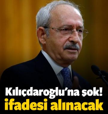 Kemal Kılıçdaroğlu'na şok! İfadesi alınacak
